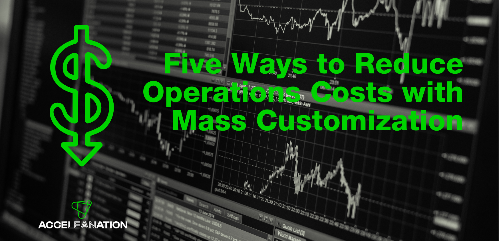 Five Ways to Reduce Operations Costs with Mass Customization